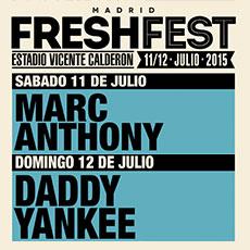 Comprar FRESHFEST en Madrid con Marc Anthony y Daddy Yankee