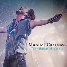 Manuel Carrasco con Bailar el Viento